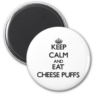 Keep calm and eat Cheese Puffs 6 Cm Round Magnet