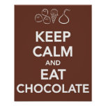 """Keep """"Calm and Eat Chocolate Posters"""