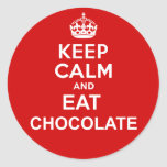 Keep Calm and Eat Chocolate Round Sticker