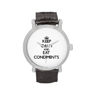 Keep calm and eat Condiments Watches