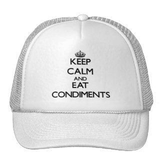 Keep calm and eat Condiments Mesh Hats