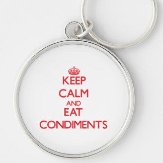 Keep calm and eat Condiments Keychains