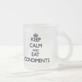 Keep calm and eat Condiments Mugs
