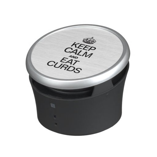 KEEP CALM AND EAT CURDS BLUETOOTH SPEAKER