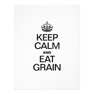 KEEP CALM AND EAT GRAIN FLYER DESIGN