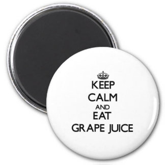 Keep calm and eat Grape Juice Refrigerator Magnets