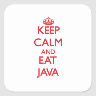 Keep calm and eat Java Square Sticker