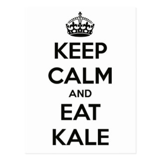KEEP CALM AND EAT KALE POSTCARD