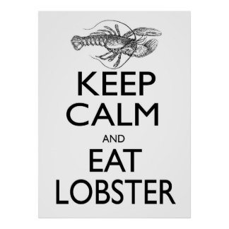 Keep Calm and Eat Lobster Poster