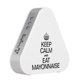 KEEP CALM AND EAT MAYONNAISE SPEAKER