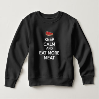 Keep Calm And Eat More Meat Sweatshirt