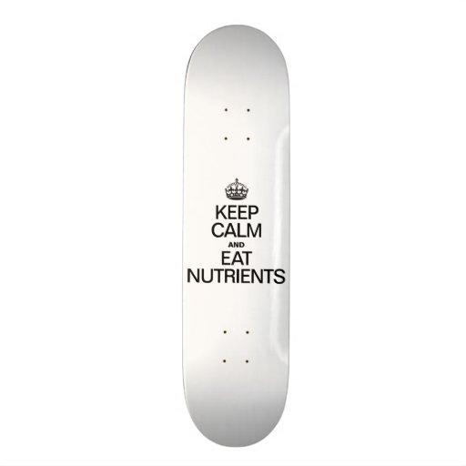 KEEP CALM AND EAT NUTRIENTS CUSTOM SKATE BOARD