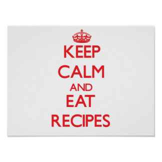 Keep calm and eat Recipes Posters