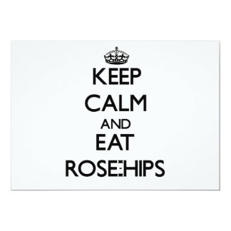 Keep calm and eat Rose-Hips Card