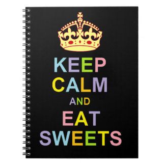 Keep Calm and Eat Sweets Notebooks