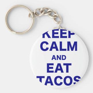 Keep Calm and Eat Tacos Keychain