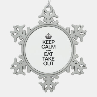 KEEP CALM AND EAT TAKE OUT PEWTER SNOWFLAKE DECORATION