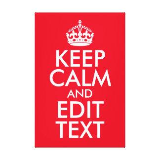 Keep Calm and Edit Text Canvas Print