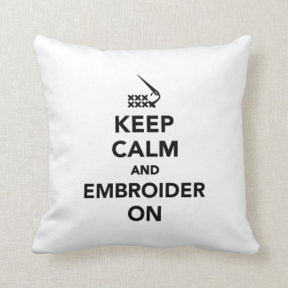 Keep calm and embroider on cushion