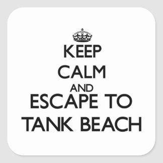Keep calm and escape to Tank Beach Northern Marian Square Stickers