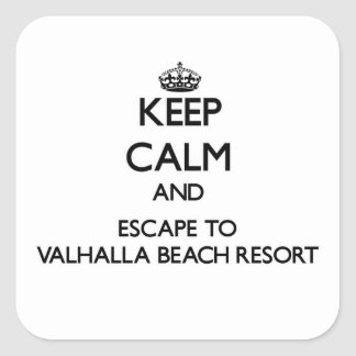 Keep calm and escape to Valhalla Beach Resort Flor Square Stickers
