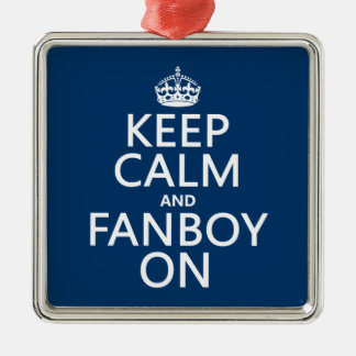 Keep Calm and Fanboy On (in any color) Christmas Tree Ornament