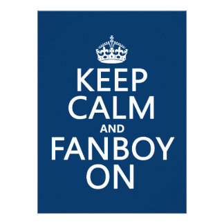 Keep Calm and Fanboy On in any color Announcement