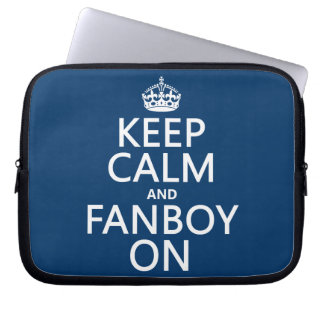 Keep Calm and Fanboy On in any color Computer Sleeve