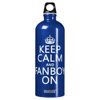 Keep Calm and Fanboy On (in any color) SIGG Traveller 1.0L Water Bottle