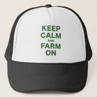 Keep Calm and Farm On Trucker Hat