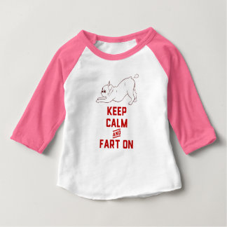 Keep Calm and Fart On with the cute French Bulldog Baby T-Shirt