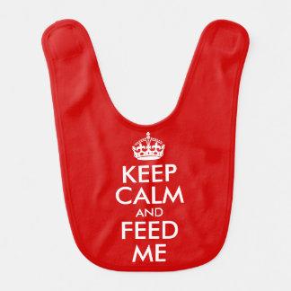 Keep Calm and Feed Me Baby Bibs