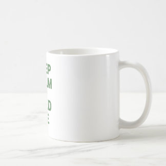 Keep Calm and Feed Me Coffee Mug