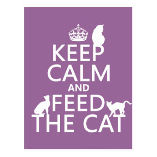 Keep Calm and Feed The Cat Postcard