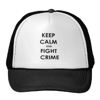 Keep calm and fight crime trucker hats