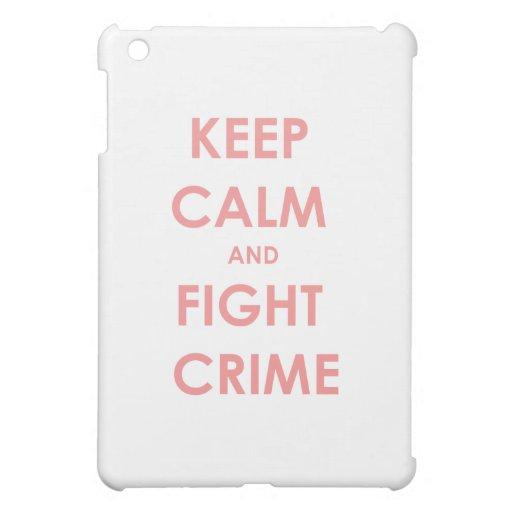 Keep calm and fight crime! iPad mini covers