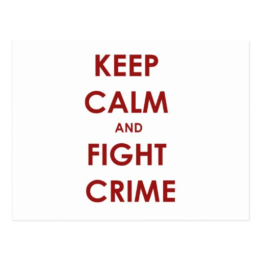 Keep calm and fight crime postcards