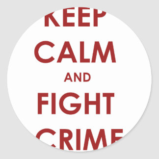 Keep calm and fight crime sticker