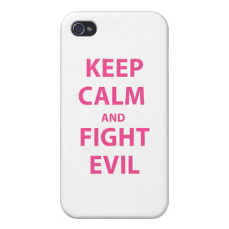 Keep Calm and Fight Evil iPhone 4 Cases