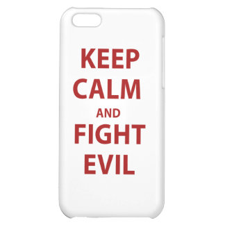 Keep Calm and Fight Evil Cover For iPhone 5C