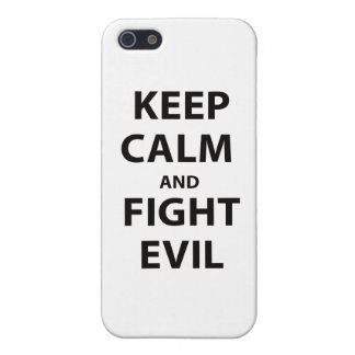 Keep Calm and Fight Evil iPhone 5 Covers