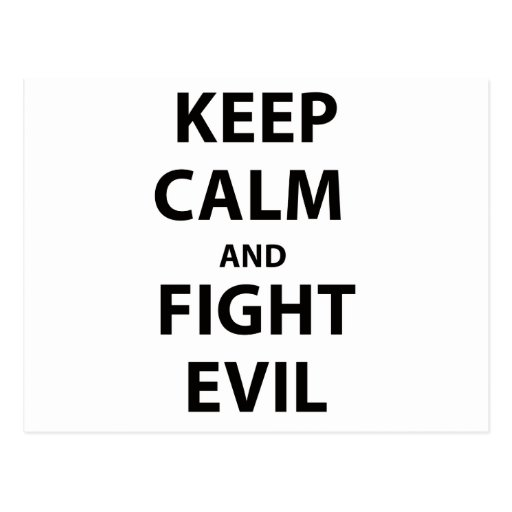 Keep Calm and Fight Evil Postcards