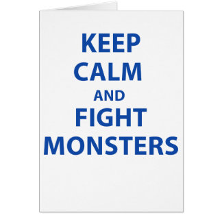 Keep Calm and Fight Monsters Cards