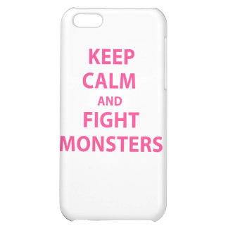 Keep Calm and Fight Monsters Cover For iPhone 5C