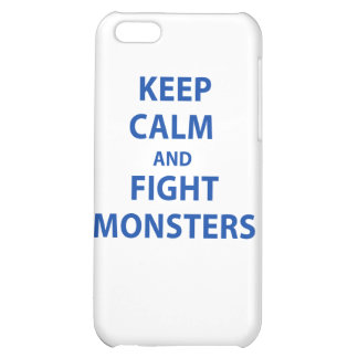 Keep Calm and Fight Monsters iPhone 5C Cover