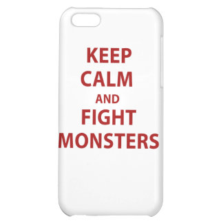 Keep Calm and Fight Monsters Case For iPhone 5C