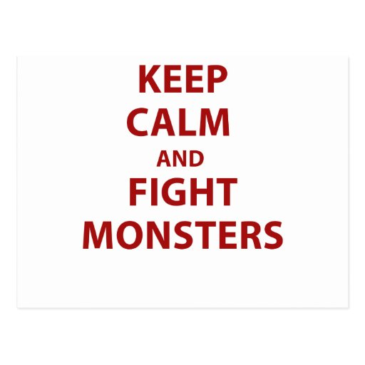 Keep Calm and Fight Monsters Postcards