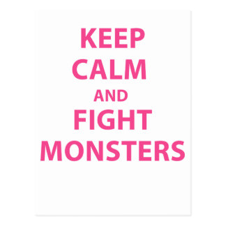 Keep Calm and Fight Monsters Post Cards