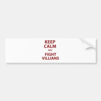 Keep Calm and Fight Villians Bumper Sticker