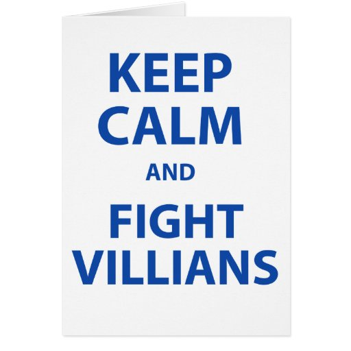 Keep Calm and Fight Villians Cards